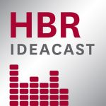 Harvard Business Review Ideacast podcast